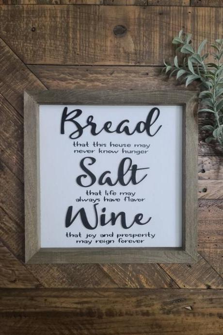 Bread Salt Wine Sign, Home Decor Sign, Custom Gift for Her, Farmhouse Decor